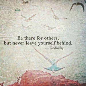 Be there for yourself #quote