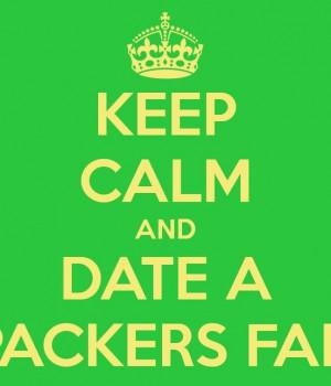 Date a Packers fan.