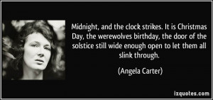 Midnight, and the clock strikes. It is Christmas Day, the werewolves ...
