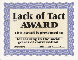 Most tactful people tend to be so rather intuitively, but it is a ...