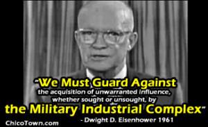 "Eisenhower's ""Military Industrial Complex"""