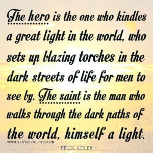 Quotes about the hero quotes about the saint