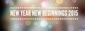 New Year New Beginnings 2015 Facebook Covers