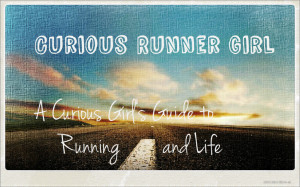 Running Quotes For Girls Curious runner girl