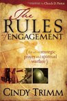 The Rules Of Engagement: The Art of Strategic Prayer and Spiritual ...