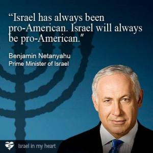 Benjamin Netanyahu quote--America Must be Pro-Israel!!! Or we Fall ...