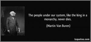 More Martin Van Buren Quotes