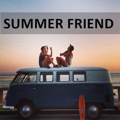 summer friend quotes things quotes quote sayings saying words word ...