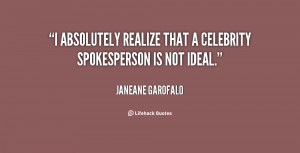 """absolutely realize that a celebrity spokesperson is not ideal."""""""