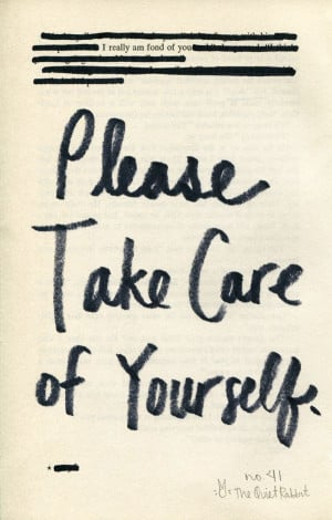 no.41 - please take care of yourself