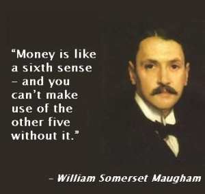 William Somerset Maugham Awesome #quotes
