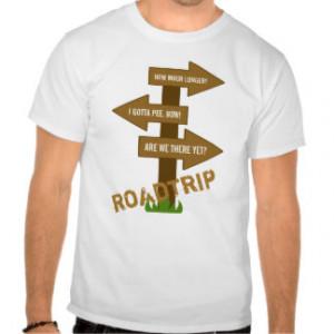 Funny Roadtrip Customizable T-Shirt