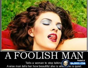funny a foolish man make her feel good demotivational posters pics ...