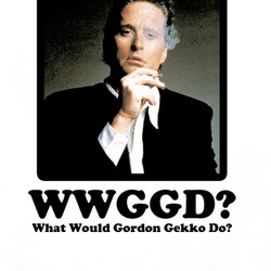 What Would Gordon Gekko Do T Shirt $17.99 Buy What Would Peyton ...