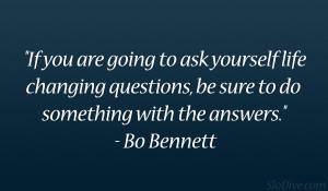 Bo Bennett Quote