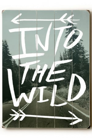 Lord Byron Quotes Into The Wild Into the wild wood art would make a ...
