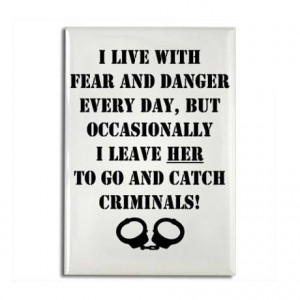 Police Officer Wife Quotes | Police Wife...hilarious!