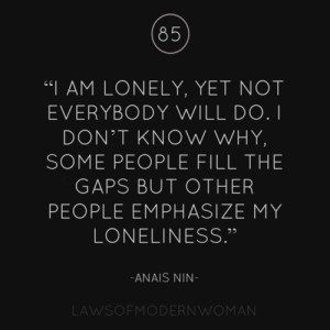 Never Allow Loneliness To Drive