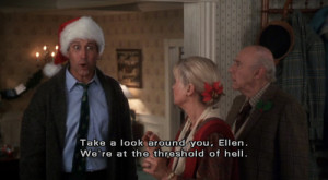 ... comment Picture quotes National Lampoon's Christmas Vacation quotes