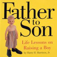 ... to Son: Life Lessons on Raising a Boy (Paperback) ~ Harry... Cover Art