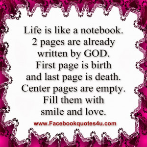 ... Is Like A Notebook 2 Pages Are Already Written By God Facebook Quote