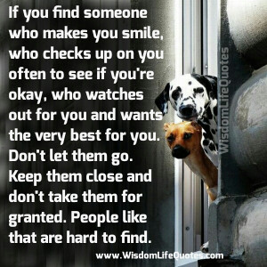 If you find someone who checks up on you often