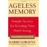 Rahul Kumar's Reviews > Ageless Memory: The Memory Expert's ...