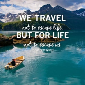 Tags: inspirational quotes • quotes • travel quotes