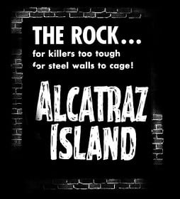 Welcome to Alcatraz...