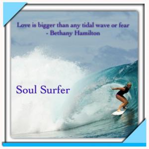Bethany Hamilton. Soul Surfer Quotes.