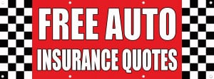 FREE AUTO INSURANCE QUOTES Auto Body Shop Car Banner Sign 2' x 4' /w 4 ...