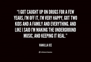 Vanilla Ice Quotes