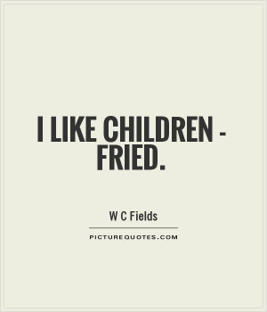 fieldsedian quote here lies w c fields i would rather be jpg