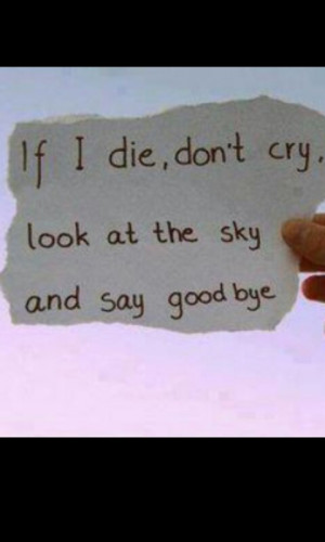 cry, cute, die, if i die, love, pretty, quote, quotes