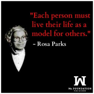 Life Quotes Rosa Parks Each Person Must Live Their