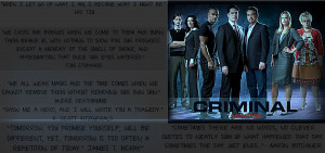 Quotes on criminal minds Nearly every episode of the TV show Criminal ...