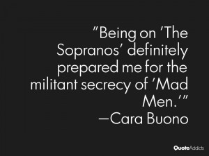 Being on 'The Sopranos' definitely prepared me for the militant ...