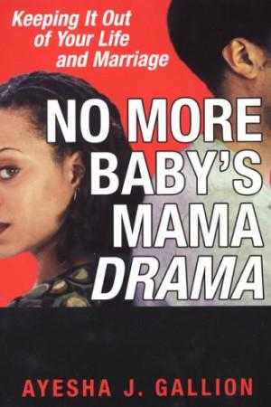 Baby Mama Drama - Baby Daddy Drama - Part II