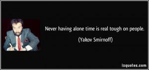 More Yakov Smirnoff Quotes