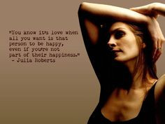 famous celeb love quotes julia roberts you know it s love more quotes ...