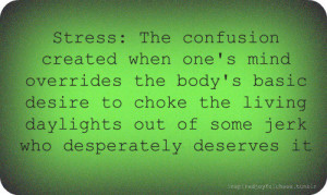 Stressed Out Quotes Funny