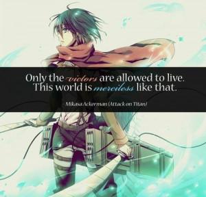 - Mikasa AckermanAnime Quotes Attack On Titan, Mikasa Quotes, Attack ...