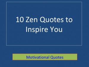 10 Best Zen Quotes