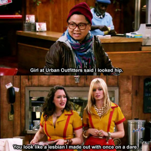 Best Of '2 Broke Girls' Quotes « Read Less