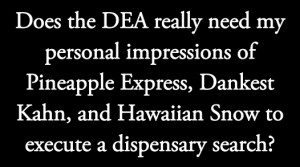 ... Dispensary Search Warrant Quotes Seattle Weekly Toke Signals Column
