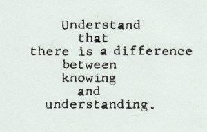 difference, knowing, life, quote, quotes, text, true, tumblr ...