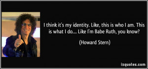More Howard Stern Quotes