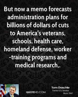 But now a memo forecasts administration plans for billions of dollars ...