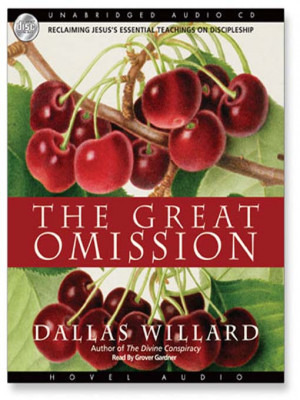Willard, Dallas. 2006. The Great Omission: . Oxford, UK: Monarch Books
