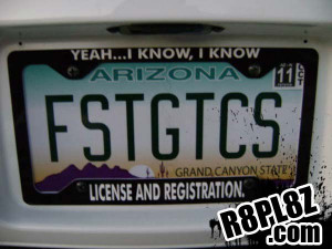 Yeah…I know, I know license and registration.